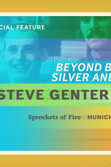 Special Feature—Beyond Bronze, Silver and Gold: The Steve Genter Story (Munich 1972)